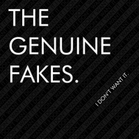 The Genuine Fakes - I Don't Want It