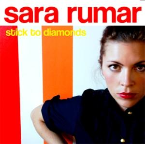 Sara Rumar - Single - Stick To Diamonds